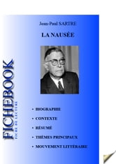 Fiche de lecture La Nausée de Jean-Paul Sartre ebook by Les Éditions de l'Ebook malin