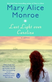 Last Light over Carolina ebook by Mary Alice Monroe