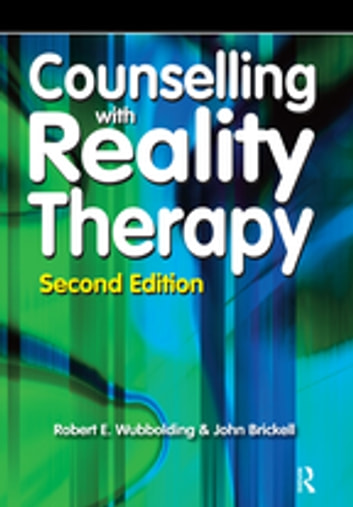"reality therapy 1 reality therapy chapter 11 dr sheila k grant william glasser •""   it is what you choose to do in a relationship, not what others choose to do, that is the heart of reality."