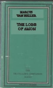The Loins Of Amon ebook by van Heller,Marcus