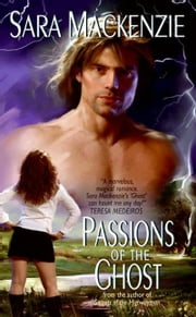 Passions of the Ghost ebook by Sara Mackenzie