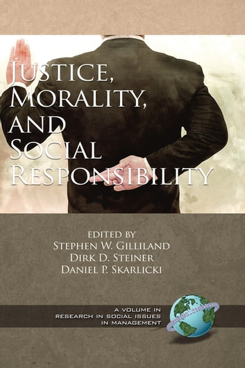 Justice, Morality, and Social Responsibility ebook by
