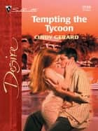 Tempting the Tycoon ebook by Cindy Gerard