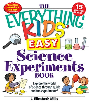 the everything kids easy science experiments book 2