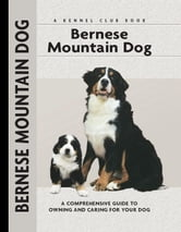 Bernese Mountain Dog ebook by Louise Harper