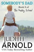 Somebody's Dad ebook by Judith Arnold