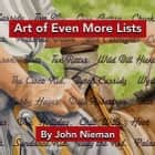 Art of Even More Lists ebook by