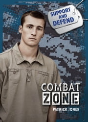 Combat Zone ebook by Patrick  Jones