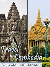Travel Cambodia (Mobi Travel) ebook by MobileReference