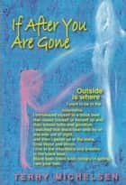 If After You Are Gone ebook by Terry Michelsen