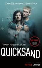 Quicksand - Rien de plus grand ebook by Malin PERSSON GIOLITO, Laurence MENNERICH