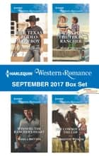 Harlequin Western Romance September 2017 Box Set - Her Texas Rodeo Cowboy\Winning the Rancher's Heart\Twins for the Texas Rancher\The Cowboy and the Cop ebook by Trish Milburn, Pamela Britton, Marin Thomas,...
