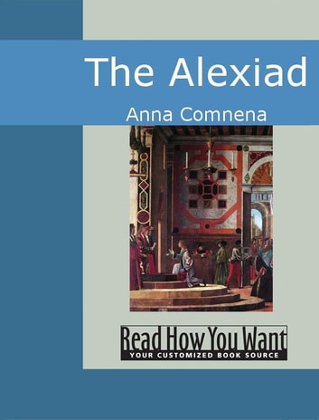 The Alexiad ebook by Anna Comnena