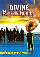 Divine Re-positioning ebook by Dr. D. K. Olukoya