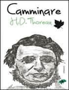 Camminare ebook by Henry David Thoreau