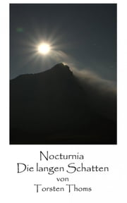 Nocturnia - Die langen Schatten ebook by Torsten Thoms