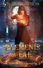 Elements of Fae ebook by CR Robertson