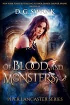 Of Blood and Monsters - Piper Lancaster Series #3 ebook by D.G. Swank, Denise Grover Swank