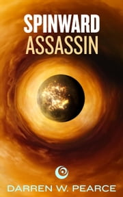 Spinward Assassin ebook by Darren Pearce