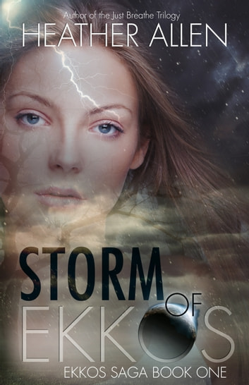 Storm of Ekkos ebook by Heather Allen