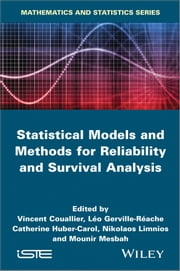 Statistical Models and Methods for Reliability and Survival Analysis ebook by Mounir Mesbah,Catherine Huber-Carol,Nikolaos Limnios,Léo Gerville-Réache,Vincent Couallier