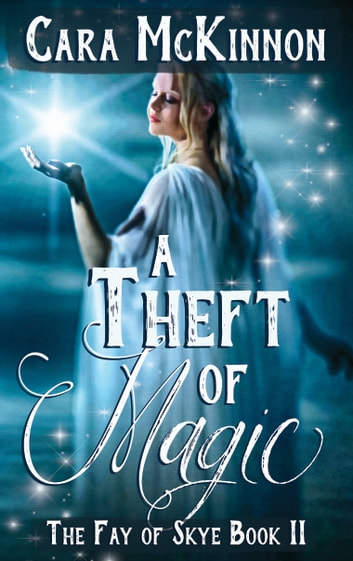 A Theft of Magic ebook by Cara McKinnon