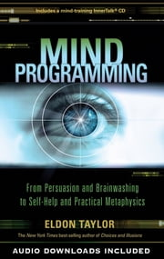 Mind Programming ebook by Eldon Taylor