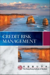 Credit Risk Management ebook by Hong Kong Institute of Bankers (HKIB)