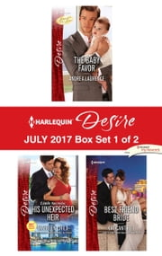 Harlequin Desire July 2017 - Box Set 1 of 2 - An Anthology ebook by Andrea Laurence, Maureen Child, Kat Cantrell