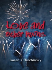 Love and Other Ruins ebook by Karen Tulchinsky