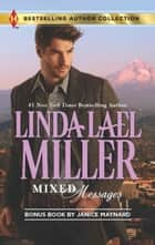 Mixed Messages - The Secret Child & The Cowboy CEO ebook by Linda Lael Miller, Janice Maynard