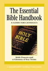 The Essential Bible Handbook ebook by A Redemptorist Pastoral Publication