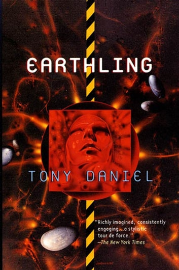 Earthling eBook by Tony Daniel
