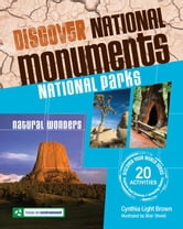 Discover National Monuments: National Parks ebook by Brown, Cynthia Light