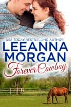 Forever Cowboy - A Small Town Romance ebook by Leeanna Morgan