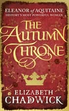 The Autumn Throne ebook by