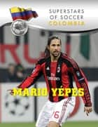 Mario Yepes ebook by Daniel Grady