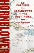 Hornblower in the West Indies ebook by