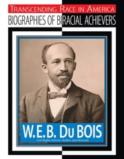 W.E.B. Du Bois - Civil Rights Activist, Author, Historian ebook by Jim Whiting