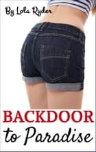 Backdoor to Paradise ebook by Lola Ryder