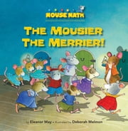 The Mousier the Merrier! - Counting ebook by Eleanor  May,Deborah  Melmon
