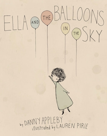 Ella and the Balloons in the Sky ebook by Danny Appleby