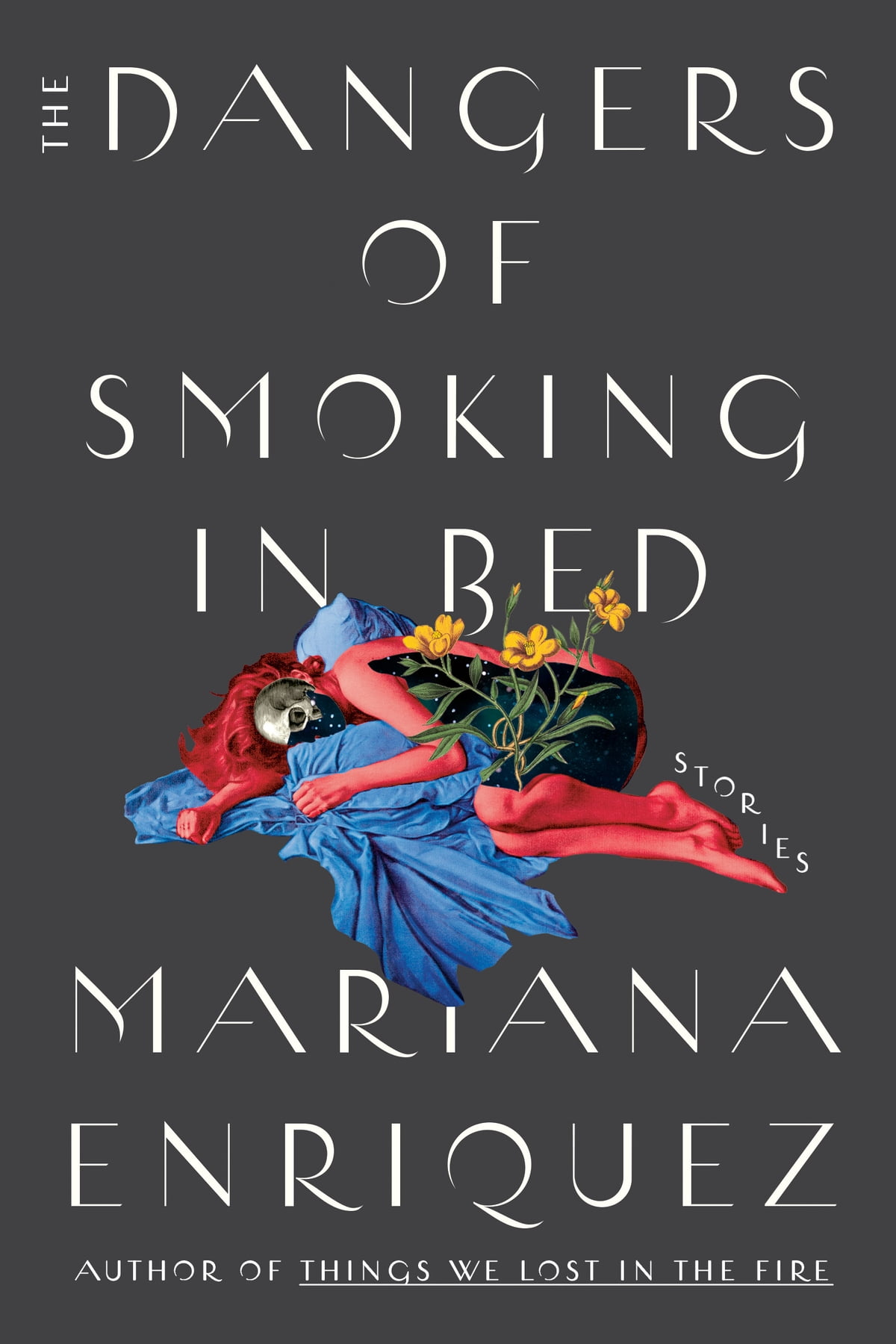 The Dangers of Smoking in Bed eBook by Mariana Enriquez - 9780593134085    Rakuten Kobo United States