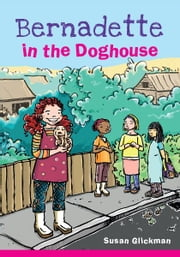 Bernadette in the Doghouse ebook by Susan Glickman