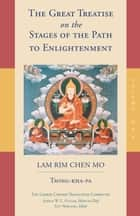 The Great Treatise on the Stages of the Path to Enlightenment (Volume 1) ebook by Tsong-kha-pa,Joshua Cutler,Lamrim Chenmo Translation Committee,Guy Newland
