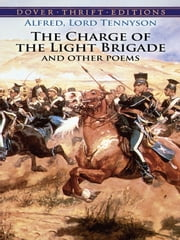 The Charge of the Light Brigade and Other Poems ebook by Alfred, Lord Tennyson