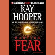 Hunting Fear audiobook by Kay Hooper