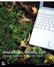 Analog In, Digital Out - Brendan Dawes on Interaction Design ebook by Brendan Dawes