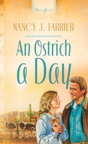 An Ostrich A Day ebook by Nancy J. Farrier