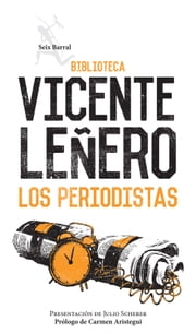 Los periodistas ebook by Vicente Leñero